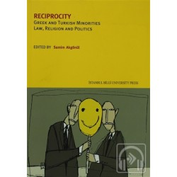 Reciprocity Greek And Turkish Minorities Law, Religion And Politics