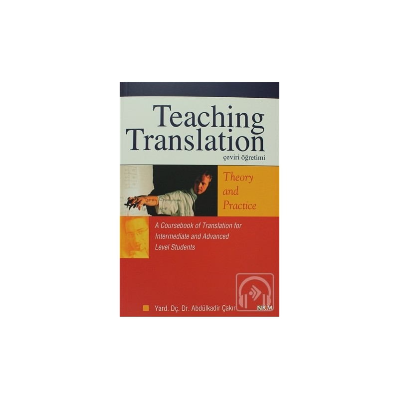 Teaching Translation Çeviri Öğretimi Theory And Practice