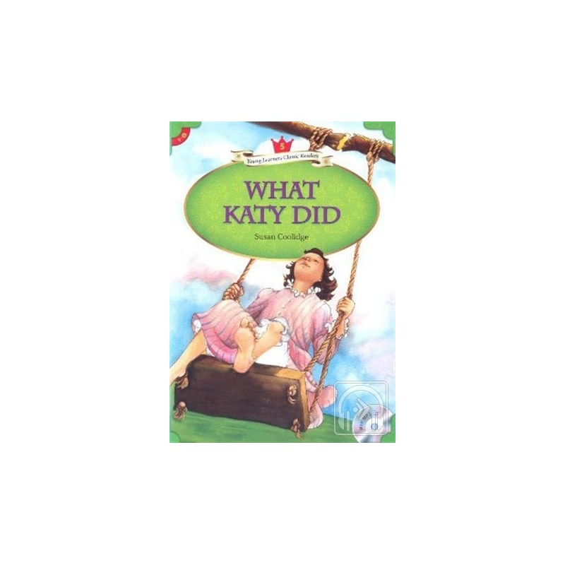 What Katy Did   MP3 CD (YLCR-Level 5)