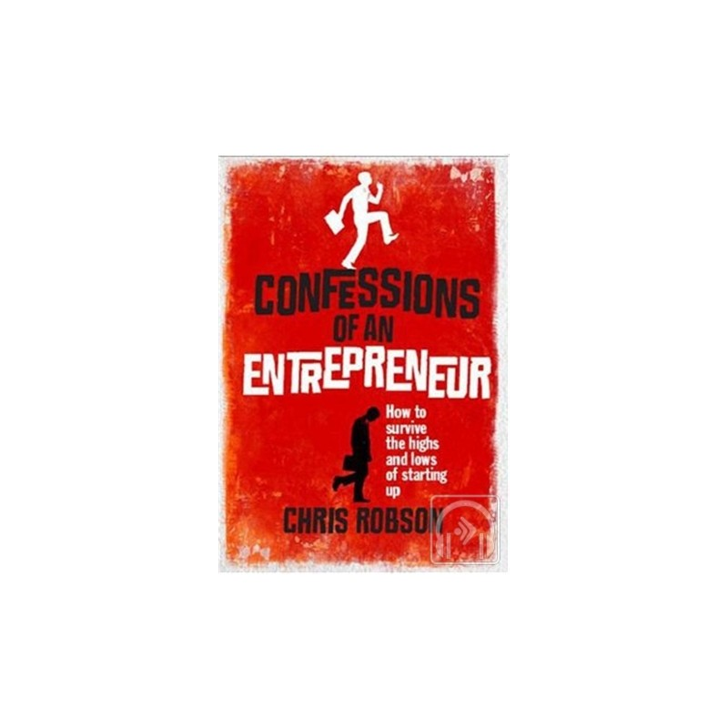 Confessions of an Entrepreneur