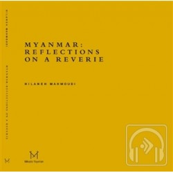 Myanmar: Reflections On A Reverie