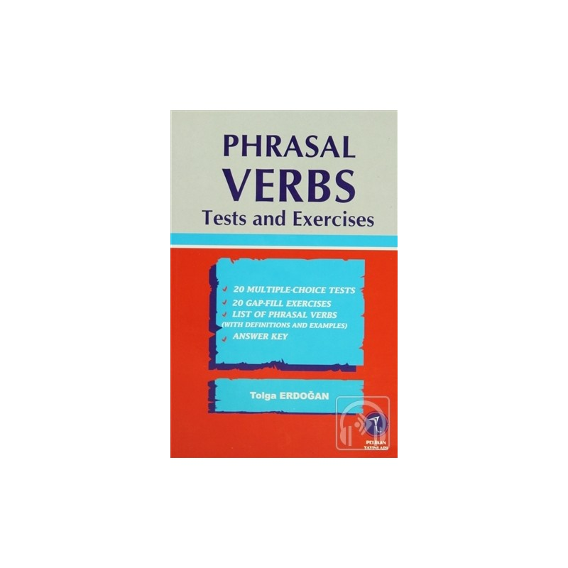 Phrasal Verbs Tests and Exercises