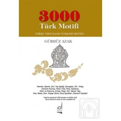 3000 Türk Motifi / Three Thousand Turkish Motifs