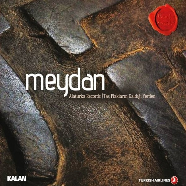 Alaturka Records - Meydan