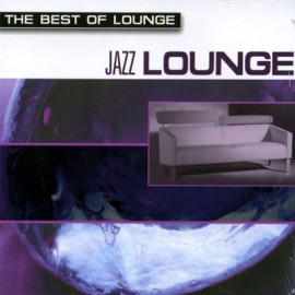 The Best of Lounge - Jazz Lounge