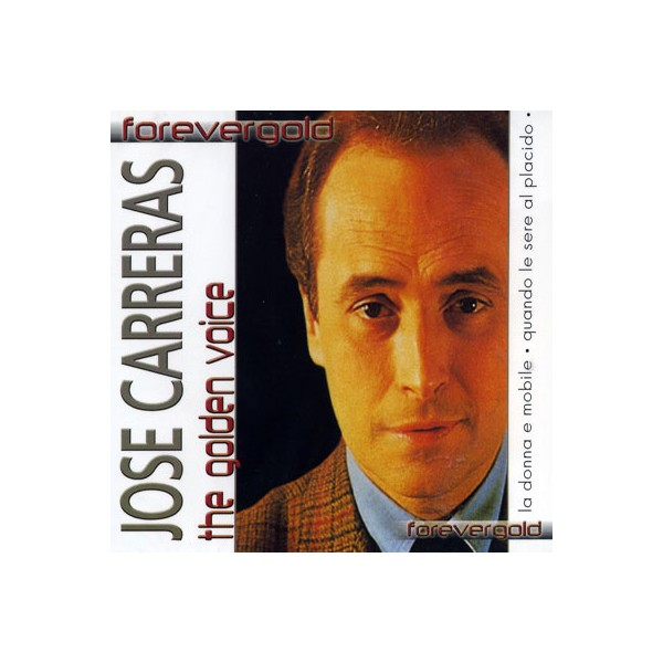 Forevergold  - Jose Carreras / The Golden Voice