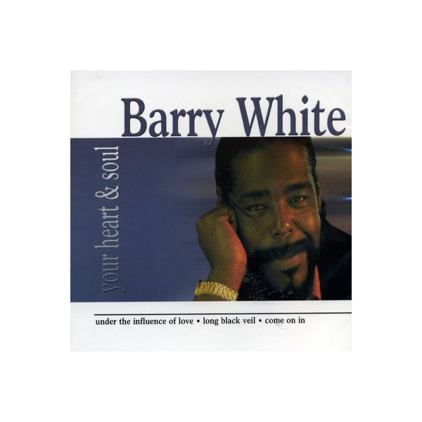 Barry White - Your Heart - Soul