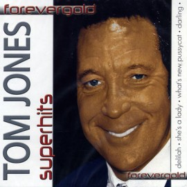 Forevergold - Tom Jones Superhits