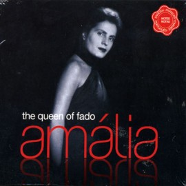 Amalia Rodrigues - The Queen Of Fado