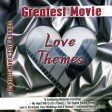 Love Themes - Greatest Movie Love Themes