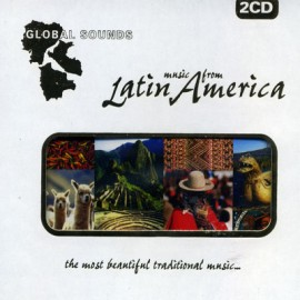 Global Sounds - Music From Latin America