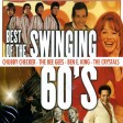 Best Of The Swinging 60 s - Chubby Checker The Bee Gees Ben E. King The Crystals