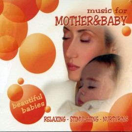 Beautiful Babies - Music For Mohter - Baby
