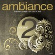 The Ambiance - Volume 2