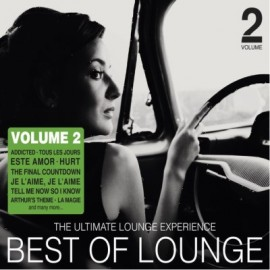 Best Of Lounge  - Vol.2 The Ultimate Lounge Experience