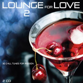 Lounge For Love - Lounge For Love 2