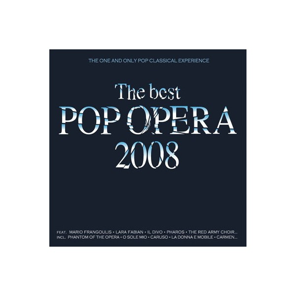 The Best Pop Opera - The Best Pop Opera 2008