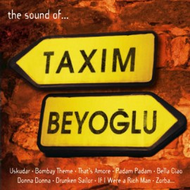 Taxim Beyoğlu - The Sound Of Taxim Beyoğlu 1
