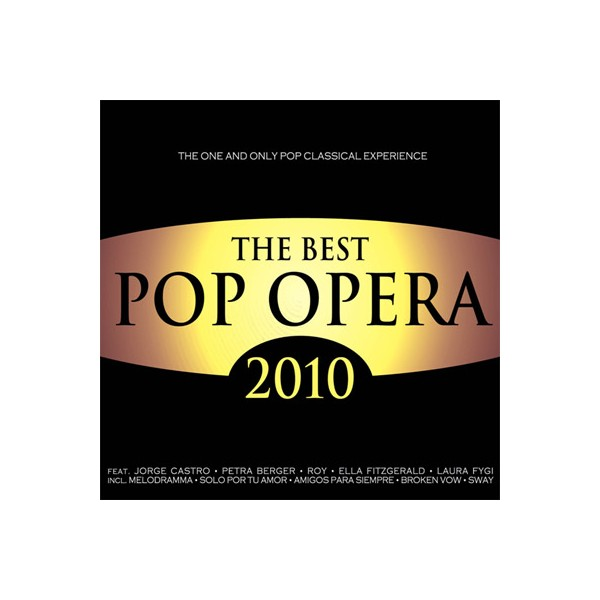 The Best Pop Opera  - The Best Pop Opera 2010