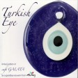 Turkish Eye - Cafe Galata