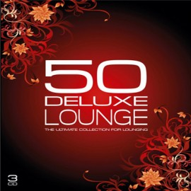 50 Deluxe Lounge - 50 Deluxe Lounge