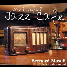 Wonderful Jazz Cafe - Bernard Maseli