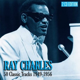 Ray Charles - 25 Classic Tracks 1949-1956