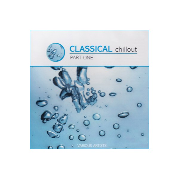 Classical Chillout - Part One