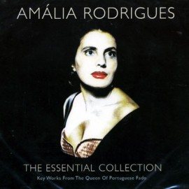 Amalia Rodrigues - The Essential Collection