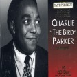 "Past Perfect - Charlie ""The Bird"" Parker"