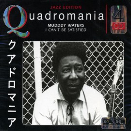 Quadromania - Mudddy Waters