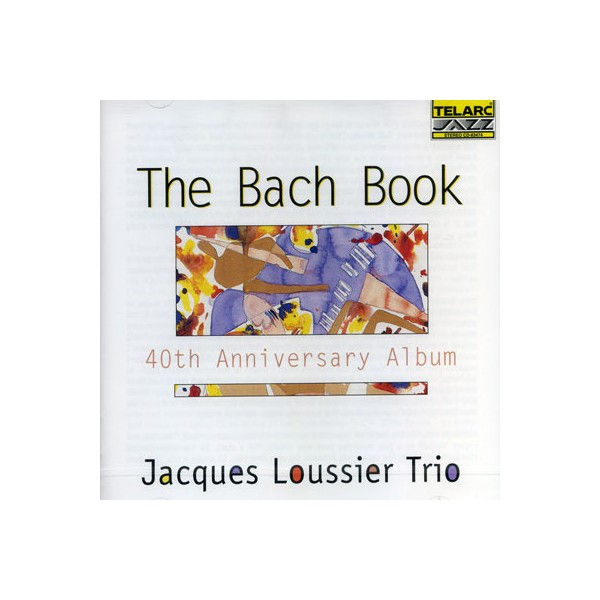 Jacques Loussier - The Bach Book
