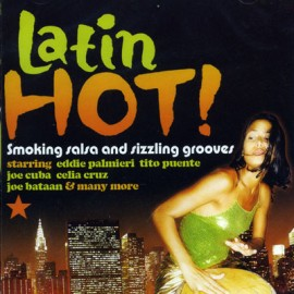 Latin - Smoking Salsa and Sizzling Grooves