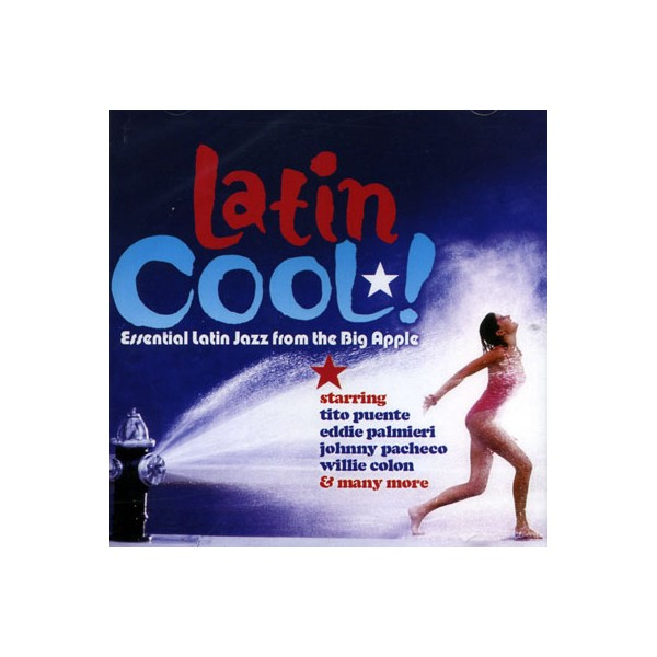 Latin - Essential Latin Jazz From The Big Apple