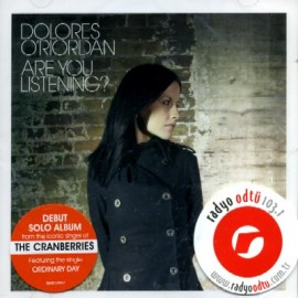 Dolores ORiordan  - Are You Listening