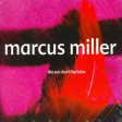 Marcus Miller - The Sun Dont Lie / Tales