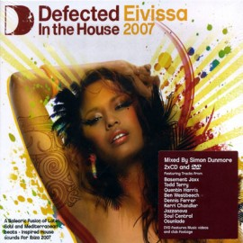 Defected In The House  - Eivissa 2007