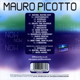 Mauro Picotto - Now Then