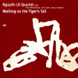 Nguyen Lequarted - Walking On The Tiğers Tail