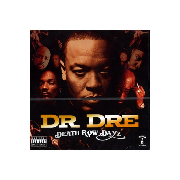 Dr. Dre - Death Row Dayz