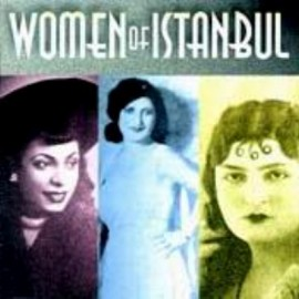Women Of Istanbul - Women Of Istanbul