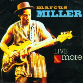 Marcus Miller - Live More