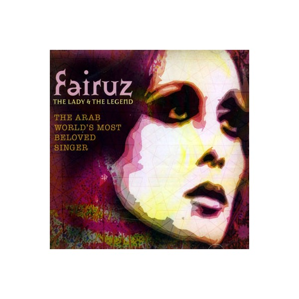 Fairuz - The Lady - The Legend