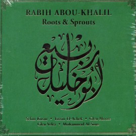 Rabih Abou-Khalil - Roots - Sprouts