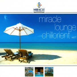 Miracle - Miracle Lounge Chilorient