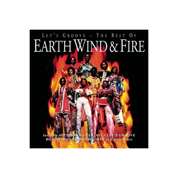 Earth, Wind and Fire  - Let's Groove The Best Of
