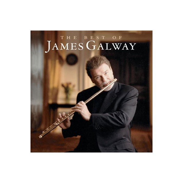 James Galway - The Best Of James Galway