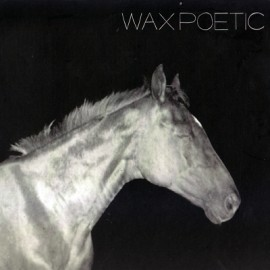 Wax Poetıc - On A Ride
