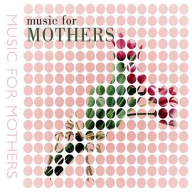 Music For Mothers - Music For Mothers