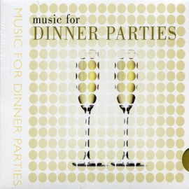 Music For Dinner Parties - Music For Dinner Parties